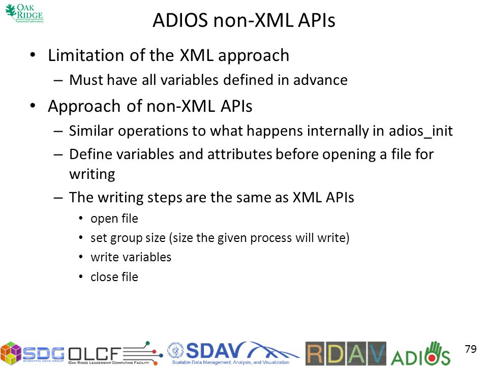 ADIOS non-XML APIs Limitation of the XML approach