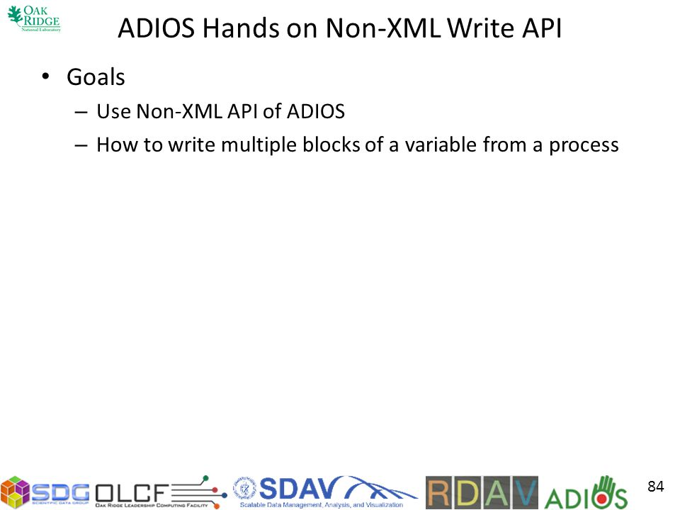 ADIOS Hands on Non-XML Write API
