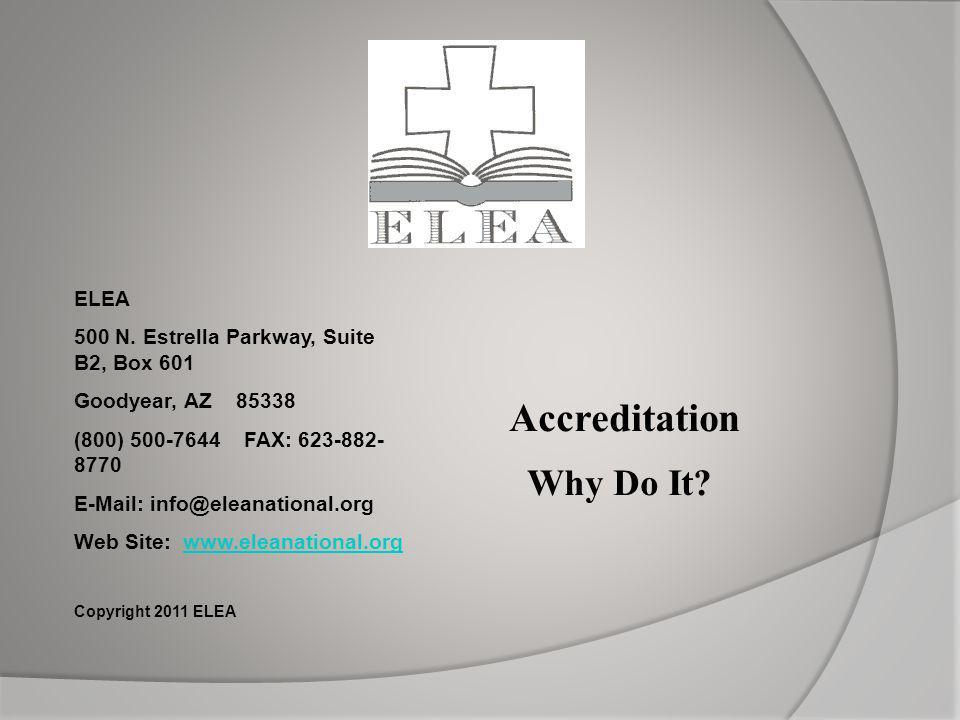 Accreditation Why Do It ELEA