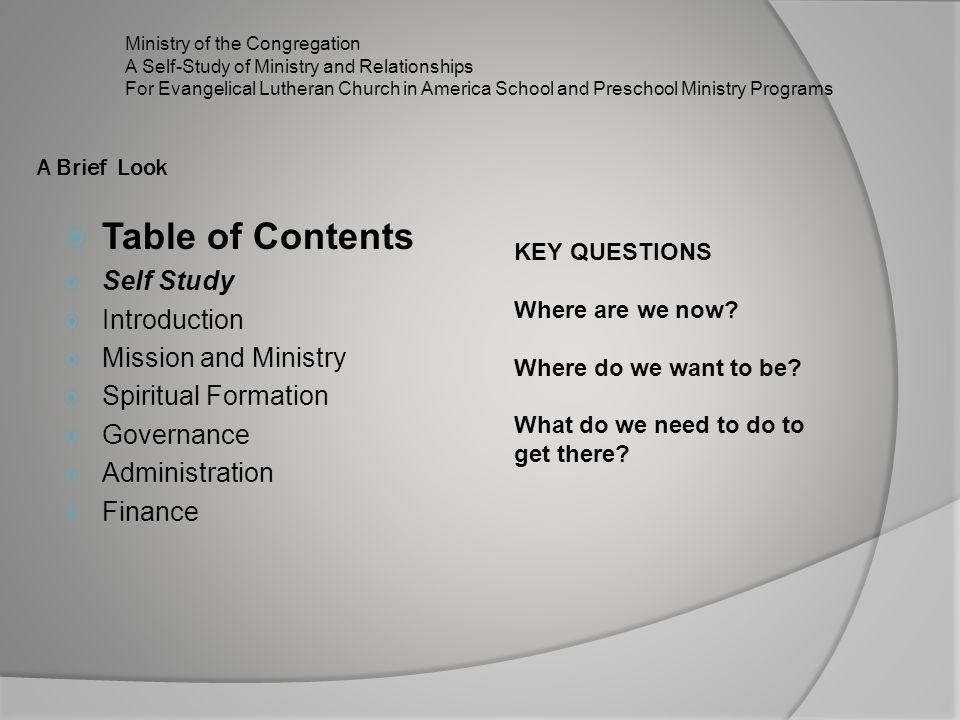 Table of Contents Self Study Introduction Mission and Ministry