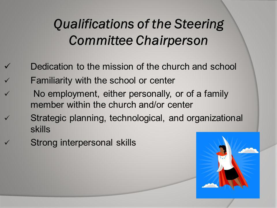 Qualifications of the Steering Committee Chairperson