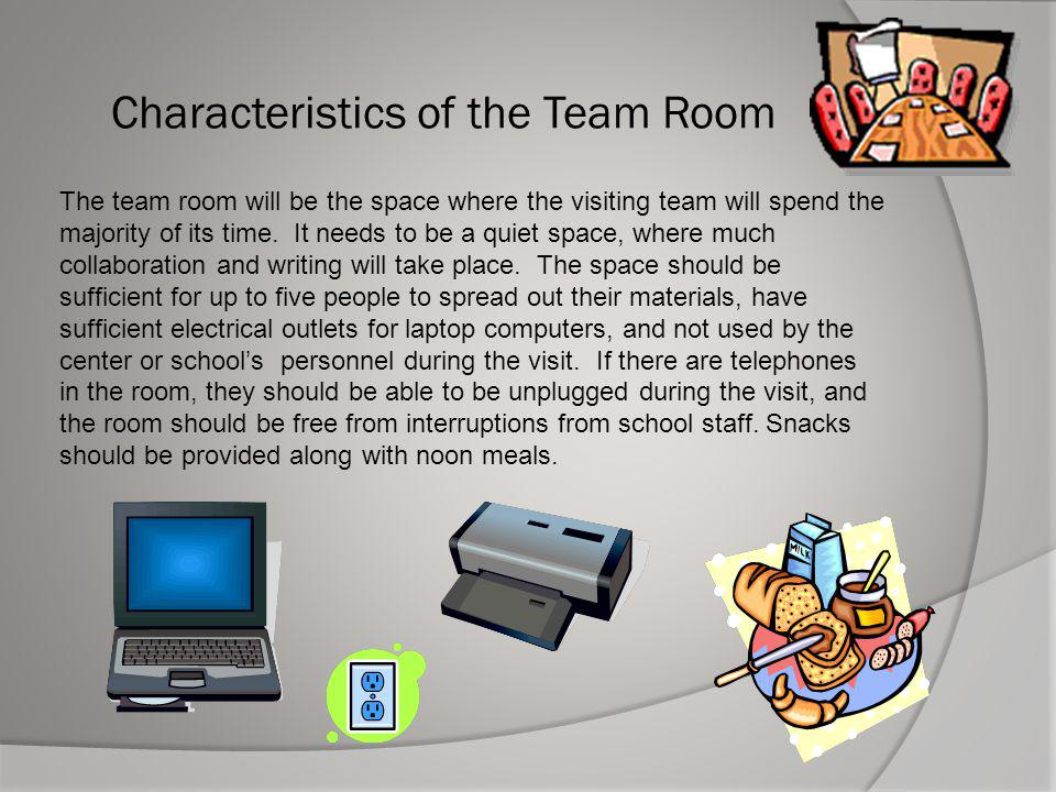 Characteristics of the Team Room