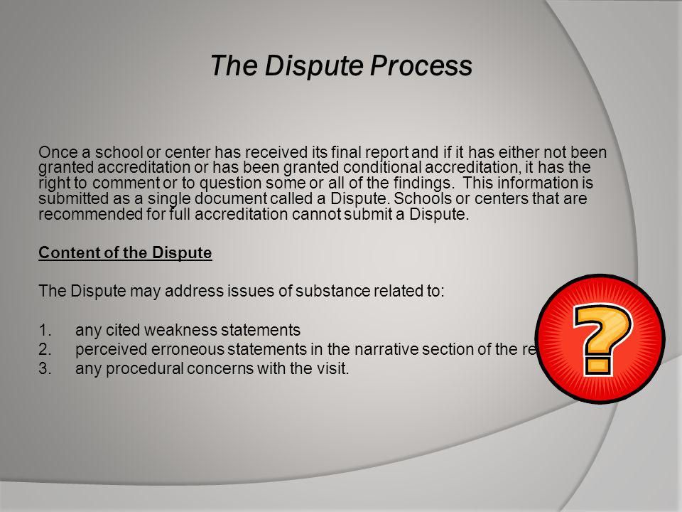 The Dispute Process