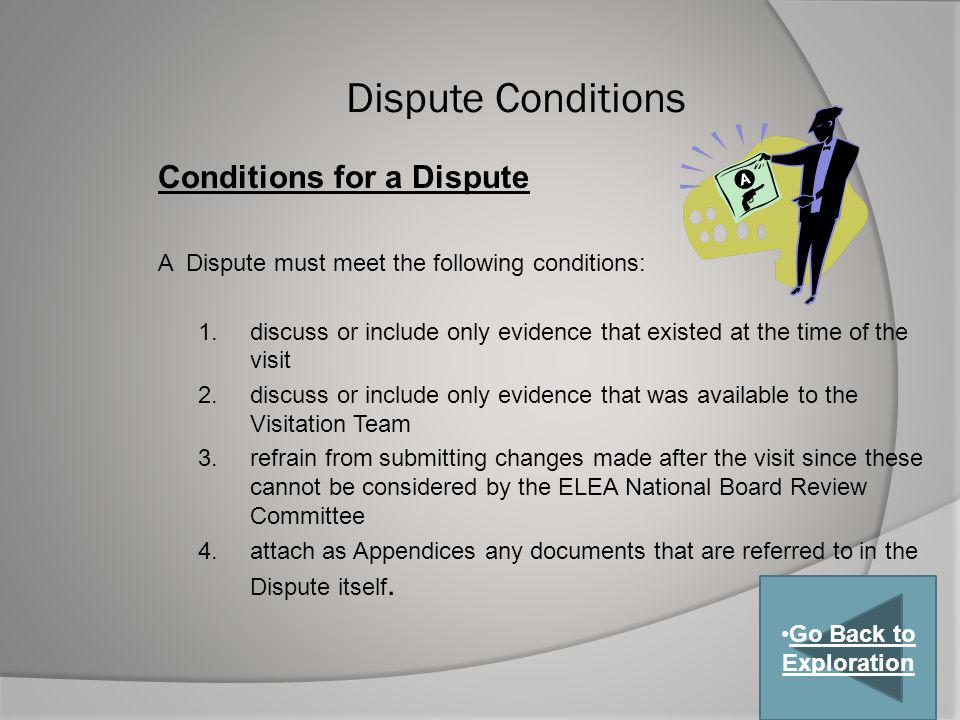 Dispute Conditions Conditions for a Dispute