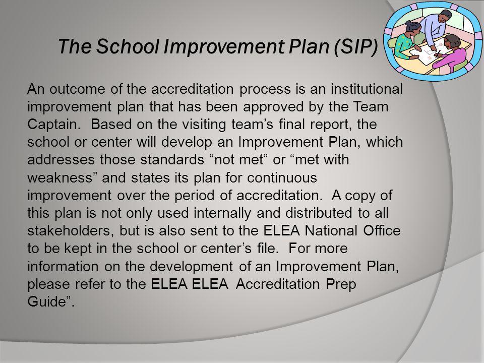 The School Improvement Plan (SIP)