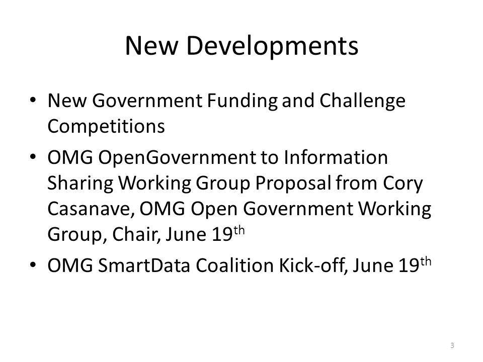 New Developments New Government Funding and Challenge Competitions