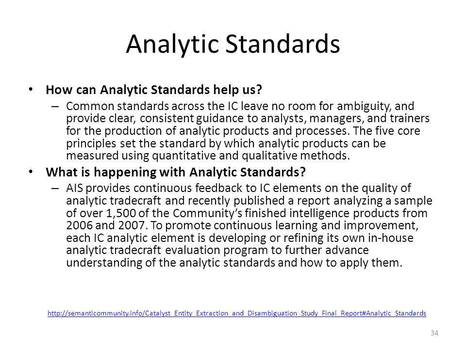 Analytic Standards How can Analytic Standards help us