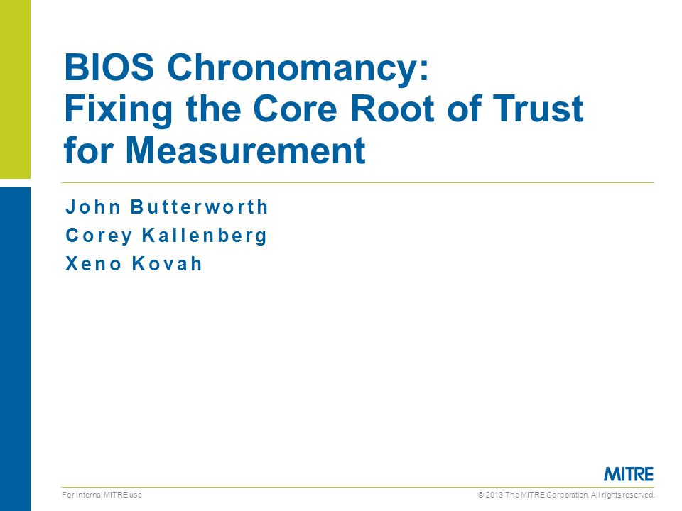 BIOS Chronomancy: Fixing the Core Root of Trust for Measurement