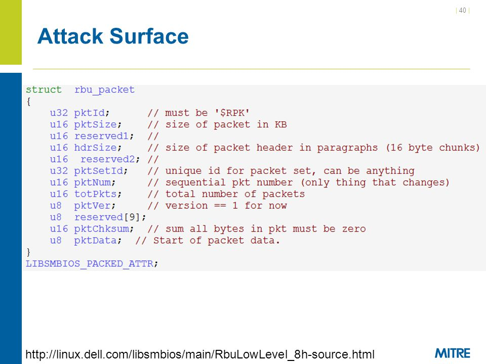 Attack Surface http://linux.dell.com/libsmbios/main/RbuLowLevel_8h-source.html