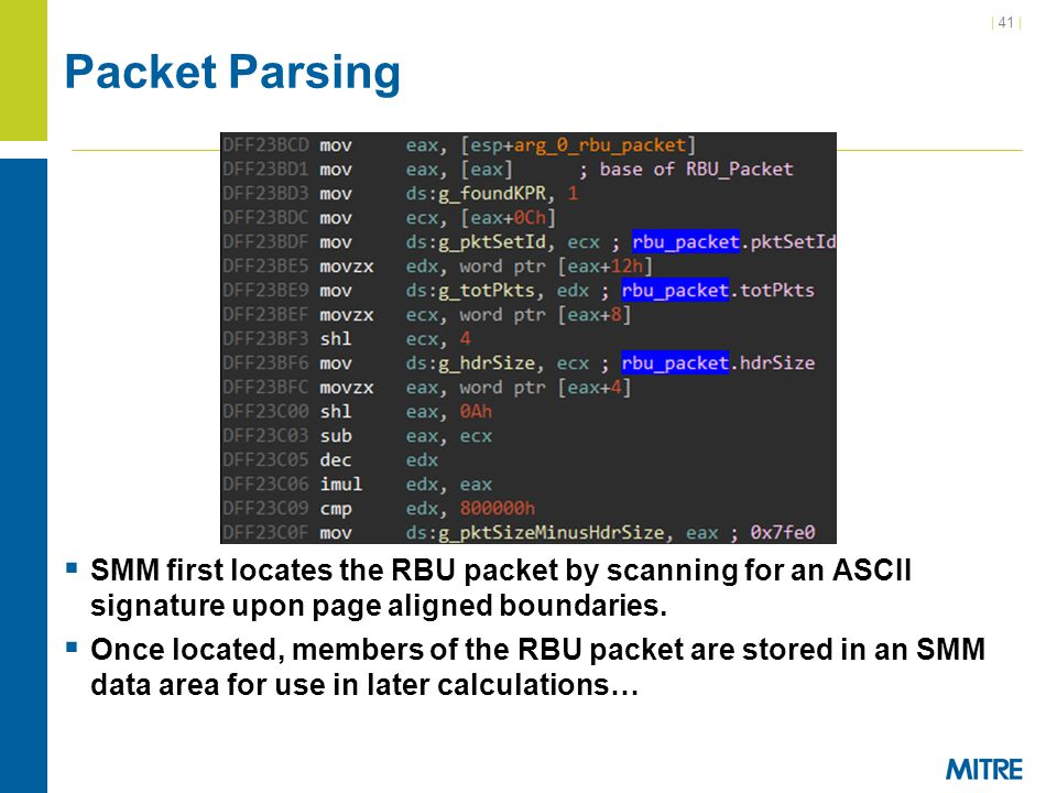 Packet Parsing SMM first locates the RBU packet by scanning for an ASCII signature upon page aligned boundaries.