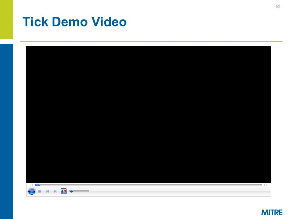 Tick Demo Video