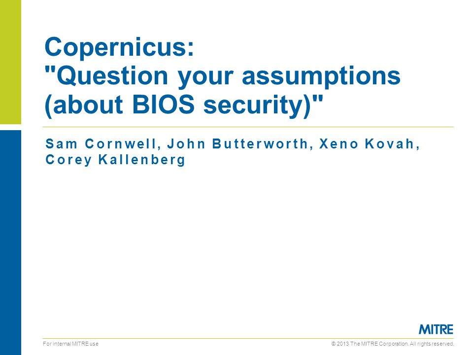 Copernicus: Question your assumptions (about BIOS security)