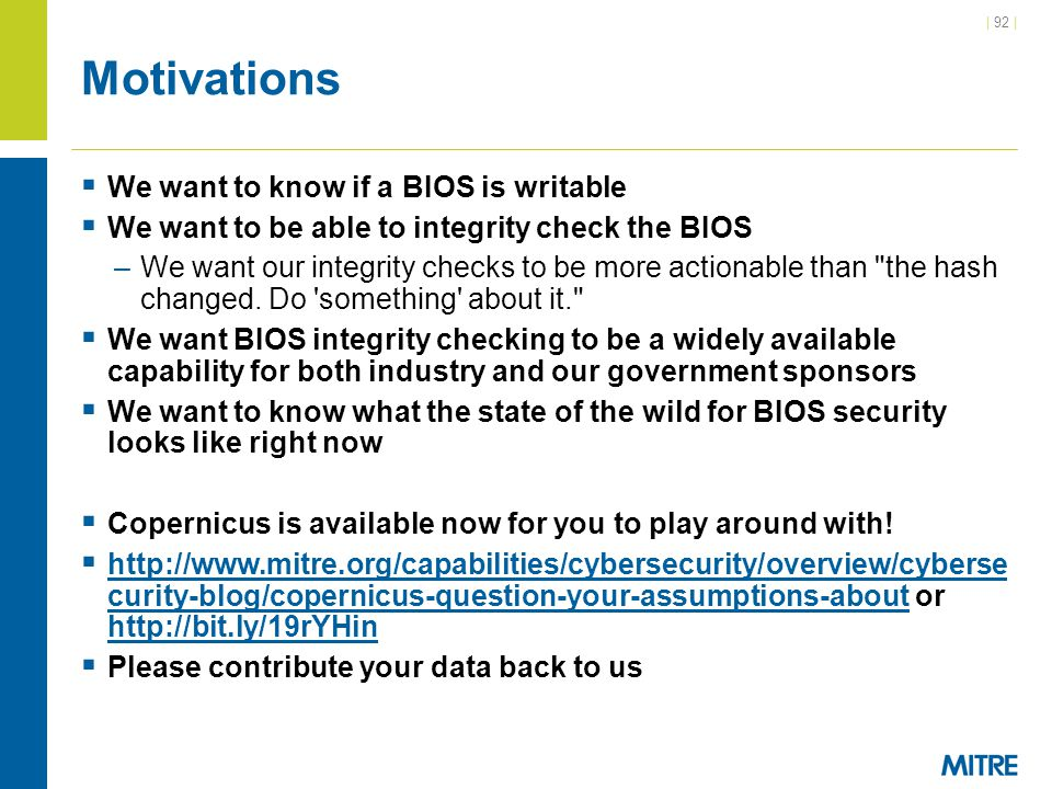 Motivations We want to know if a BIOS is writable