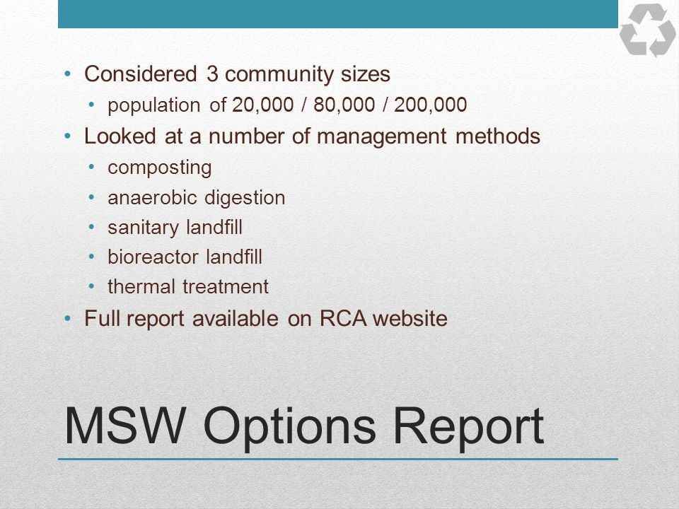 MSW Options Report Considered 3 community sizes