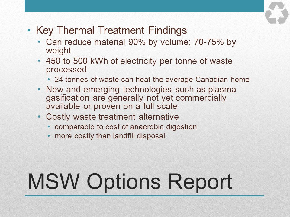 MSW Options Report Key Thermal Treatment Findings