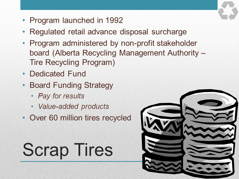 Scrap Tires Program launched in 1992