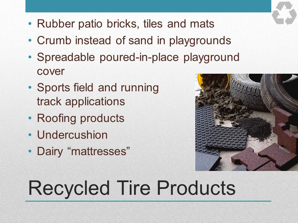 Recycled Tire Products