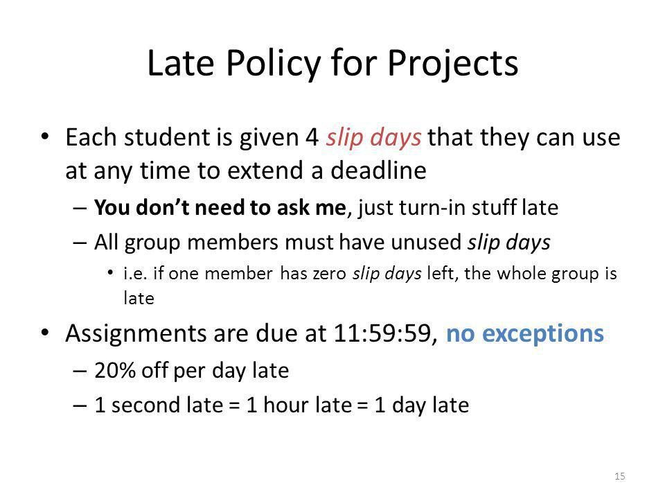 Late Policy for Projects