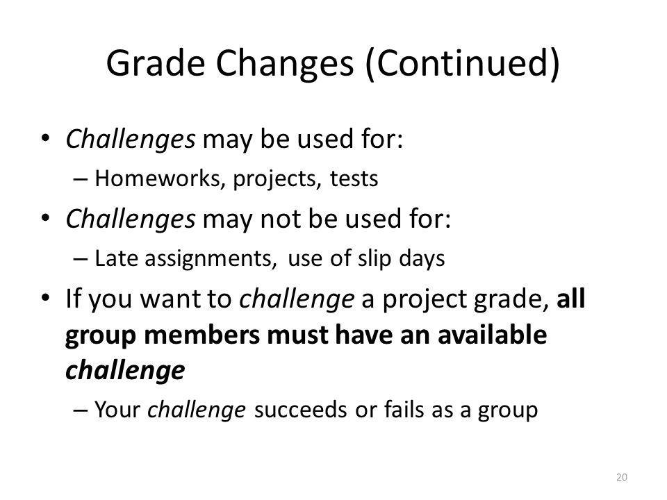 Grade Changes (Continued)