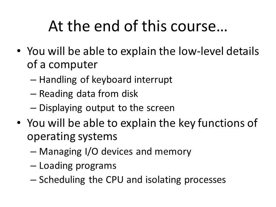 At the end of this course…