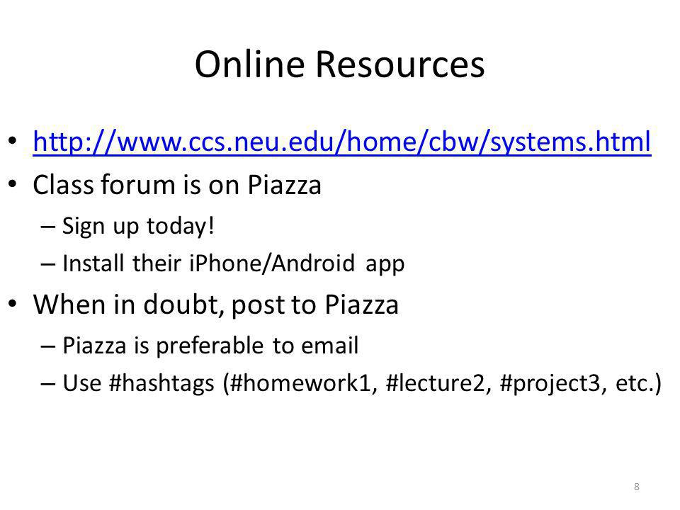 Online Resources http://www.ccs.neu.edu/home/cbw/systems.html