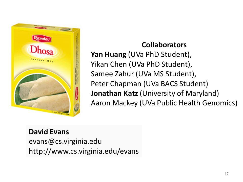 Collaborators Yan Huang (UVa PhD Student), Yikan Chen (UVa PhD Student), Samee Zahur (UVa MS Student),