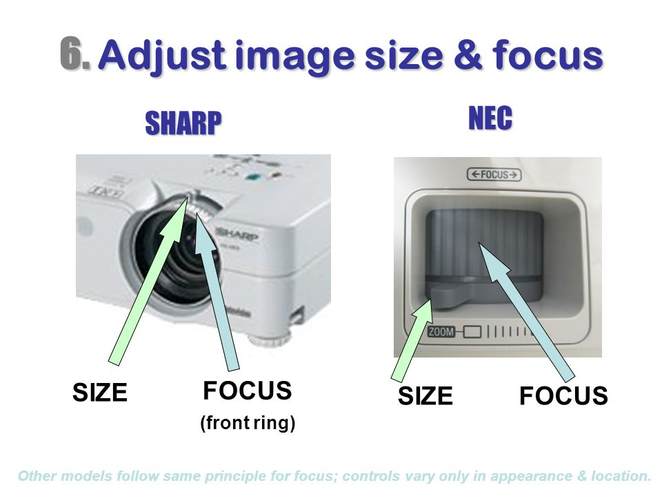 6. Adjust image size & focus