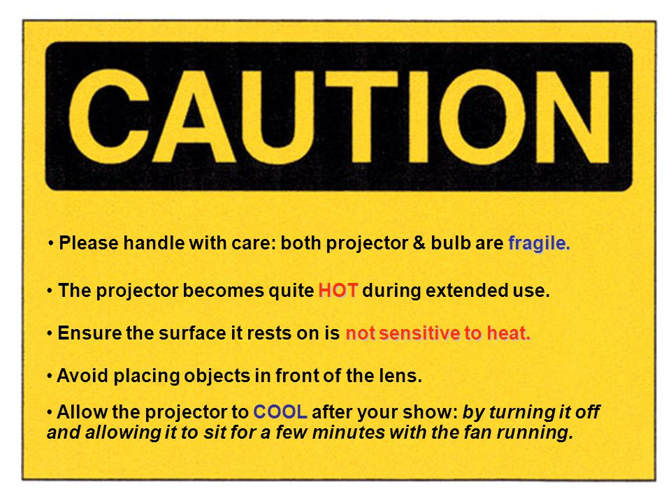 Please handle with care: both projector & bulb are fragile.