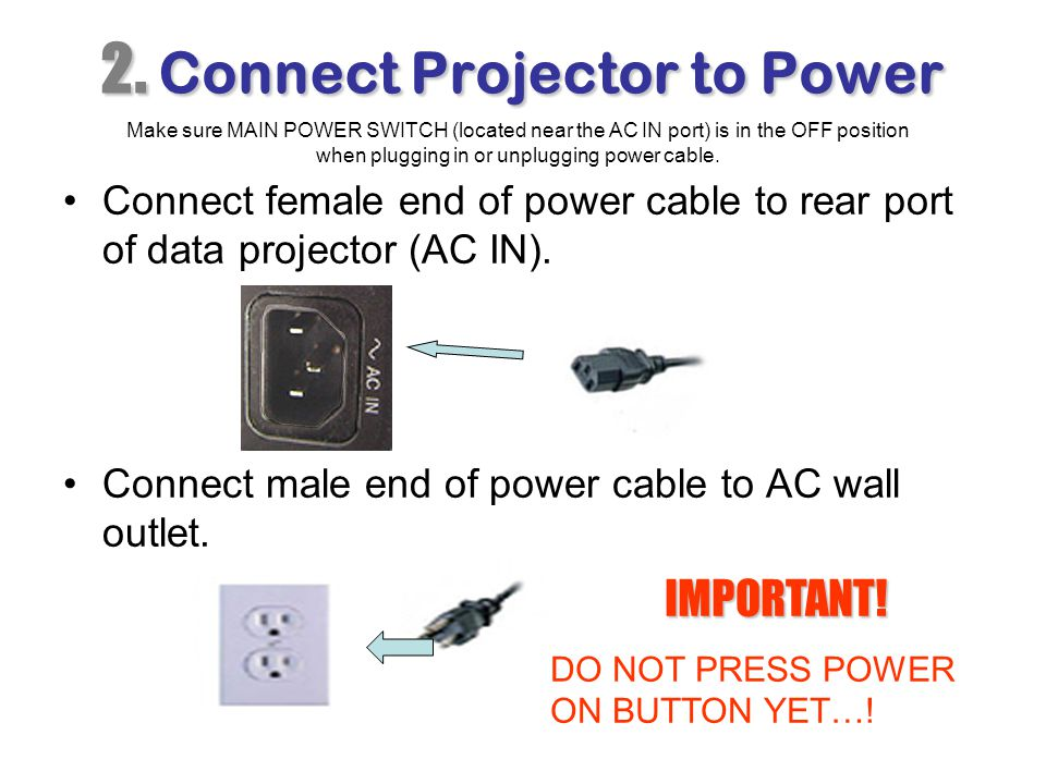 2. Connect Projector to Power