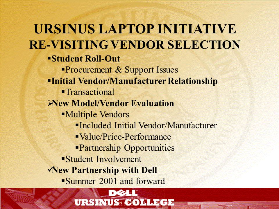 URSINUS LAPTOP INITIATIVE RE-VISITING VENDOR SELECTION