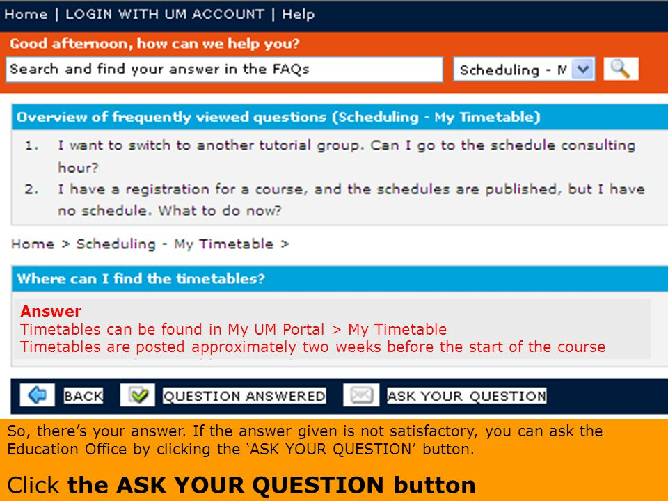 Click the ASK YOUR QUESTION button