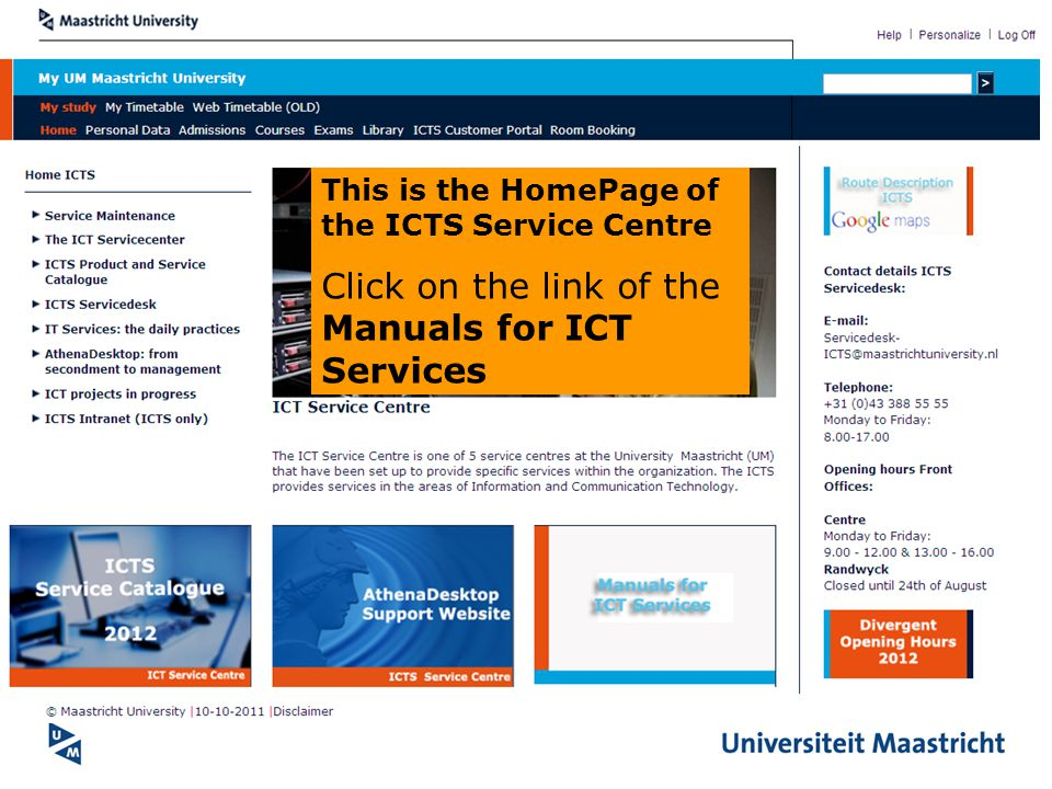Click on the link of the Manuals for ICT Services