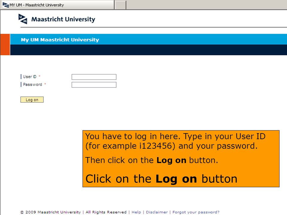 Click on the Log on button