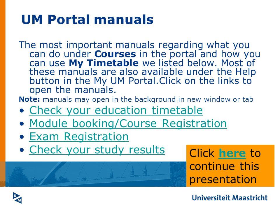 UM Portal manuals Check your education timetable