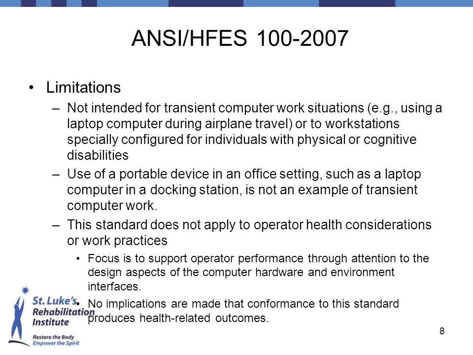 ANSI/HFES 100-2007 Limitations