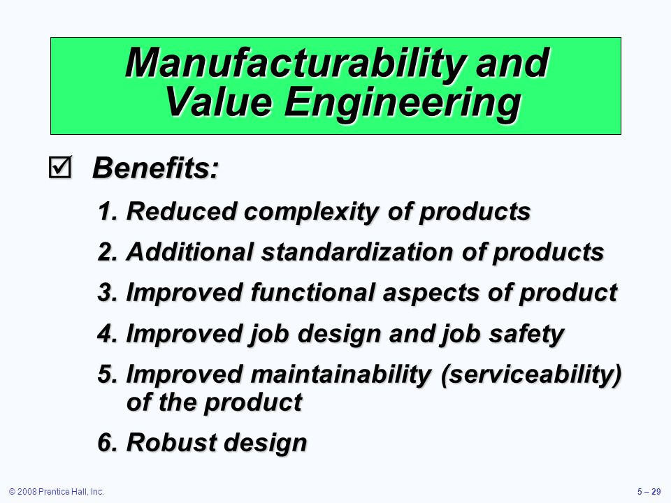 Manufacturability and Value Engineering