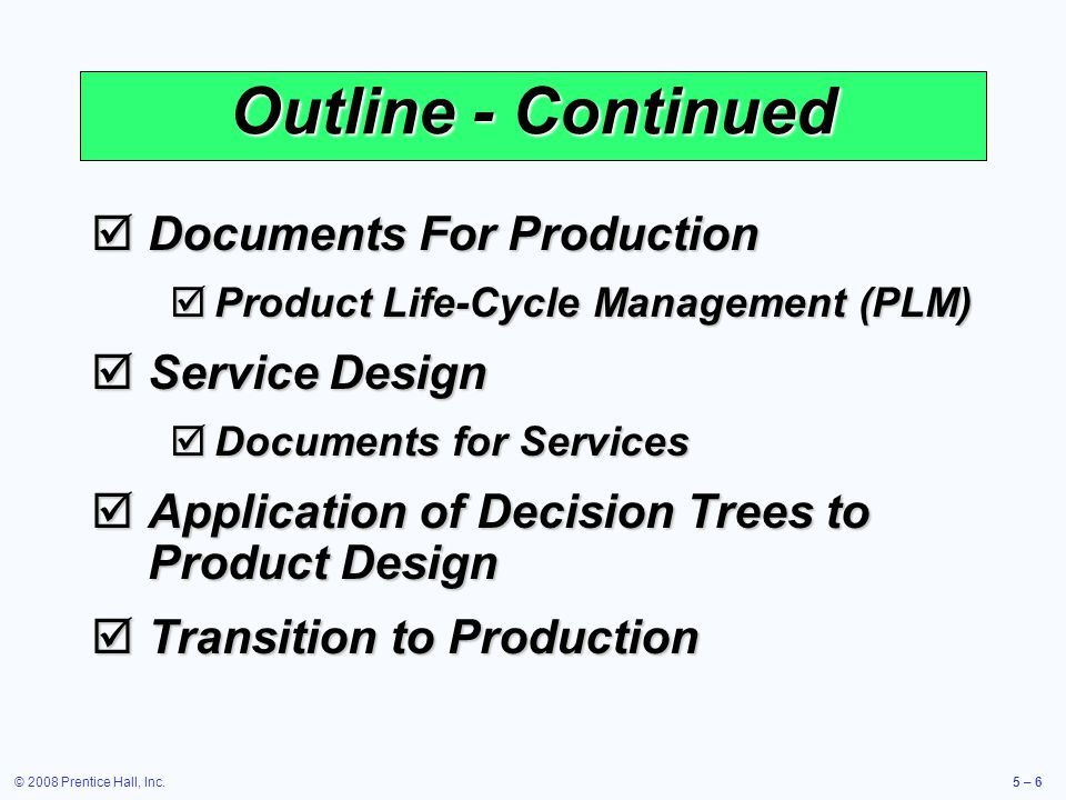 Outline - Continued Documents For Production Service Design