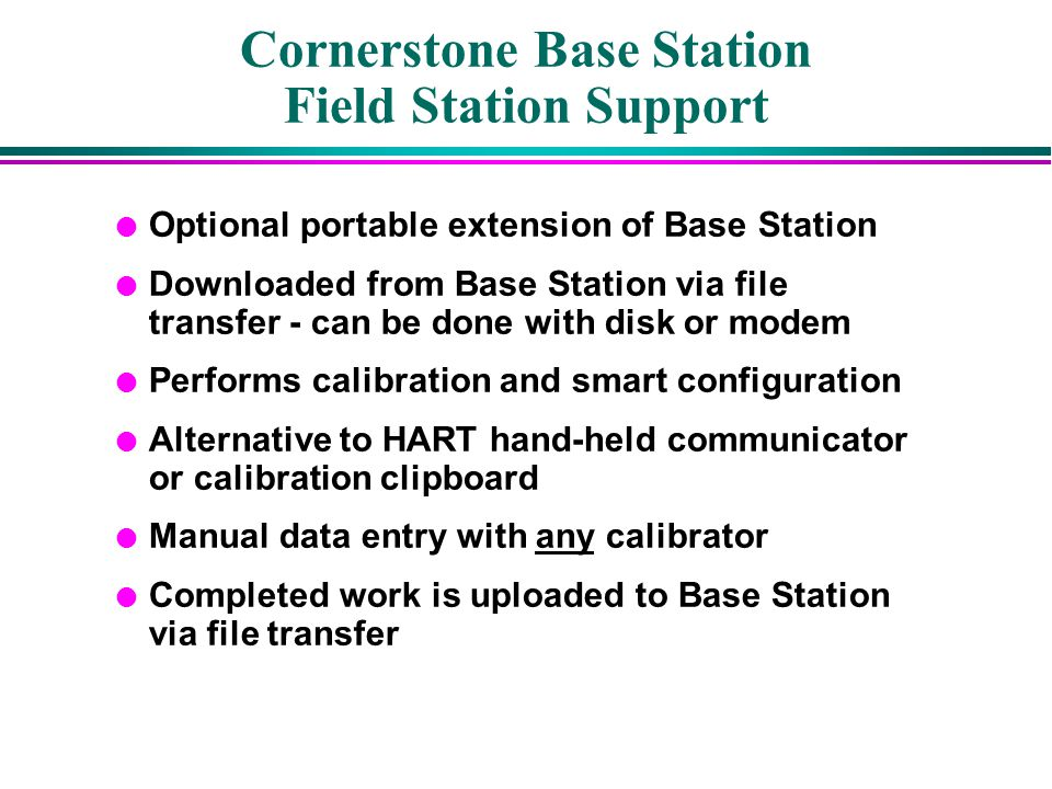 Cornerstone Base Station Field Station Support