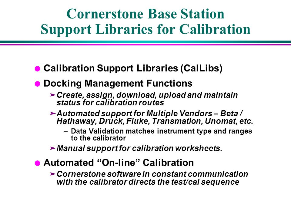 Cornerstone Base Station Support Libraries for Calibration