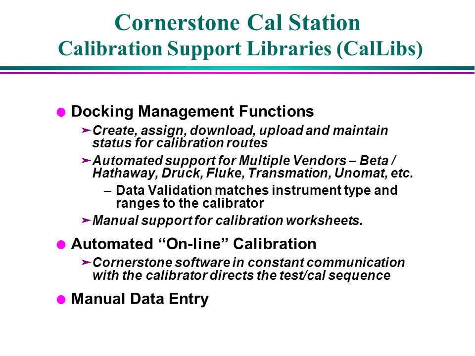 Cornerstone Cal Station Calibration Support Libraries (CalLibs)