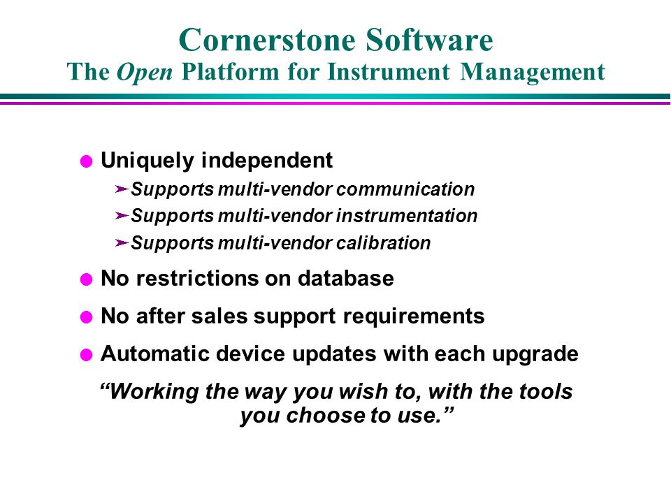 Cornerstone Software The Open Platform for Instrument Management