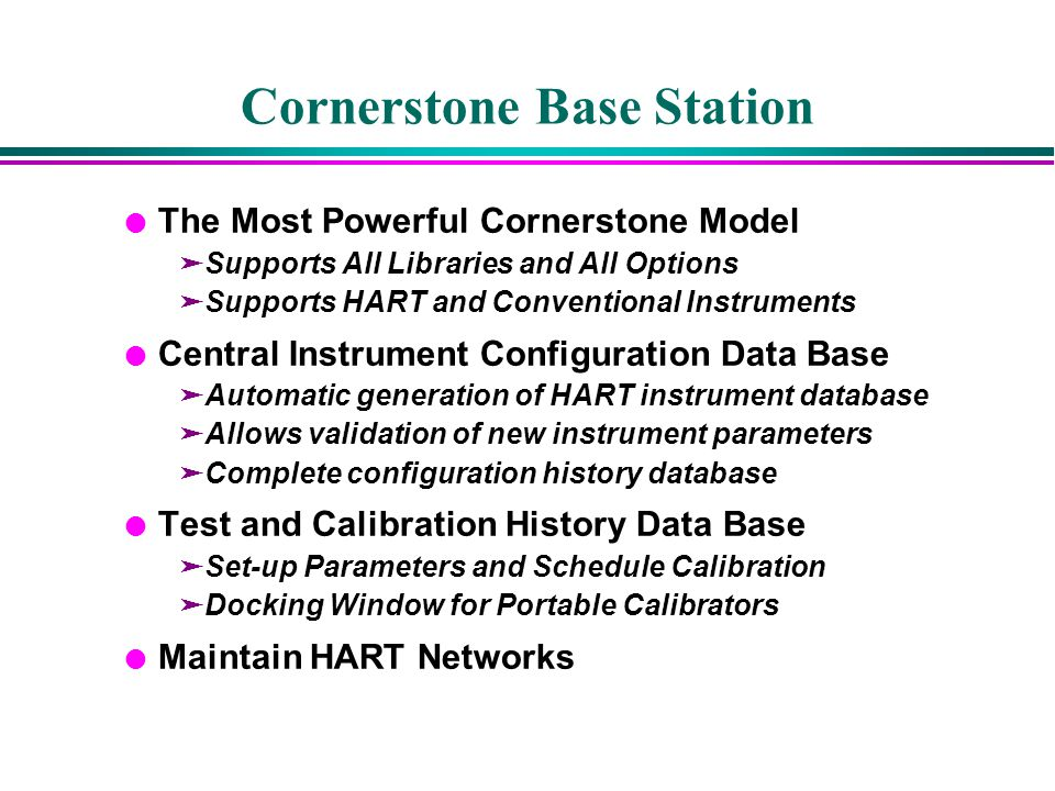 Cornerstone Base Station