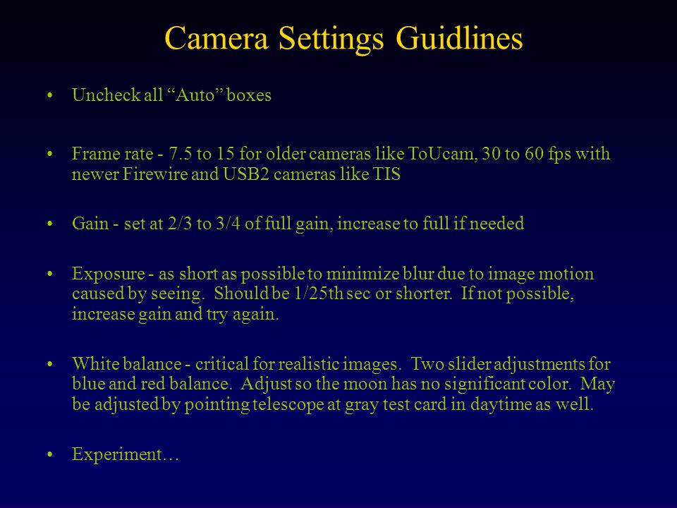Camera Settings Guidlines
