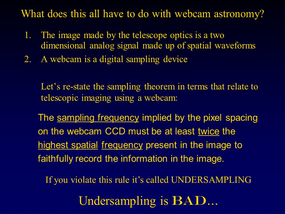 What does this all have to do with webcam astronomy