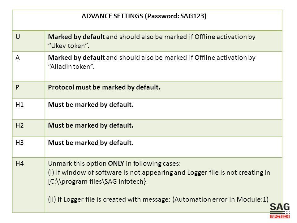 ADVANCE SETTINGS (Password: SAG123)