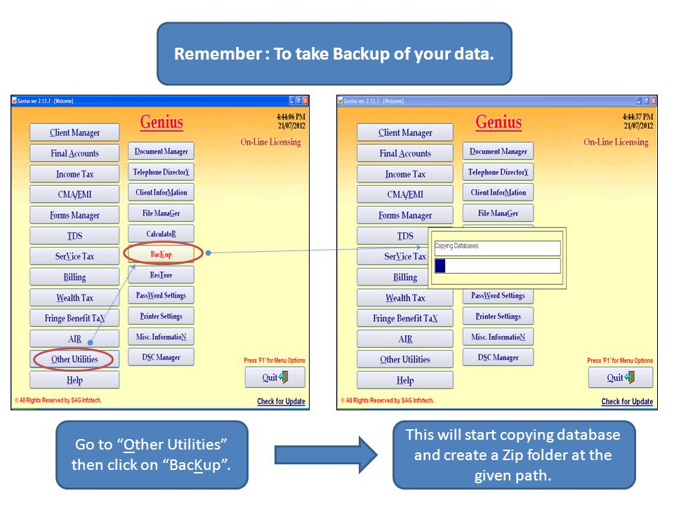 Remember : To take Backup of your data.