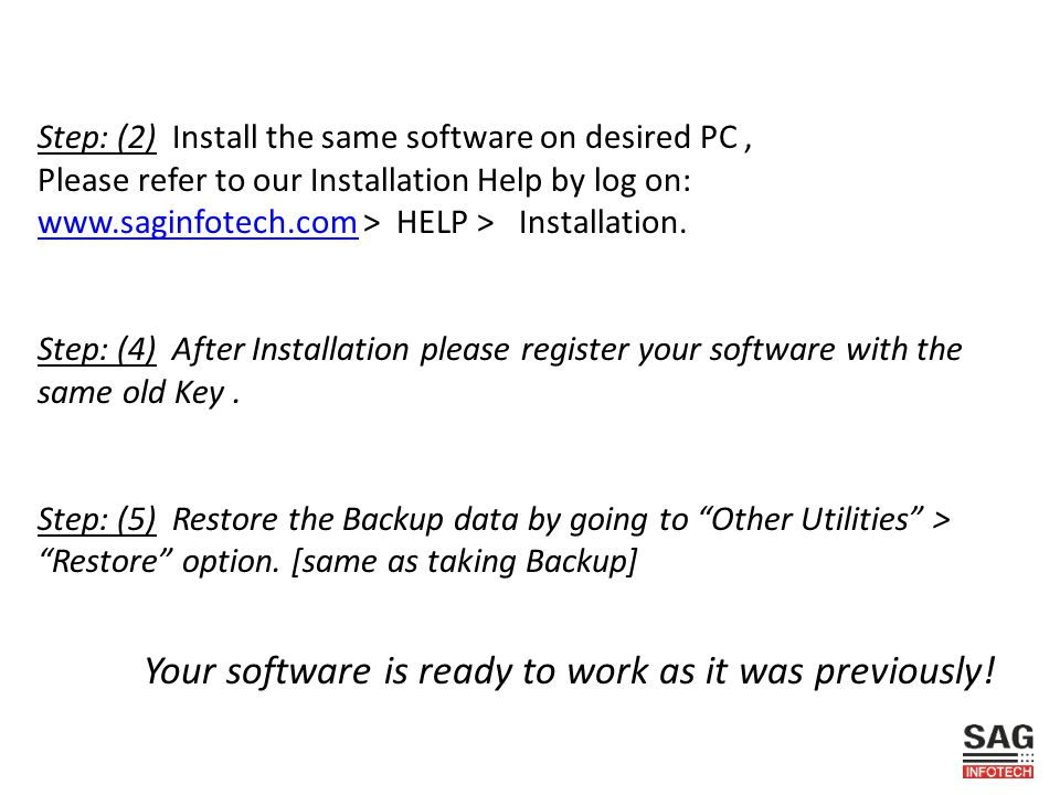 Step: (2) Install the same software on desired PC ,