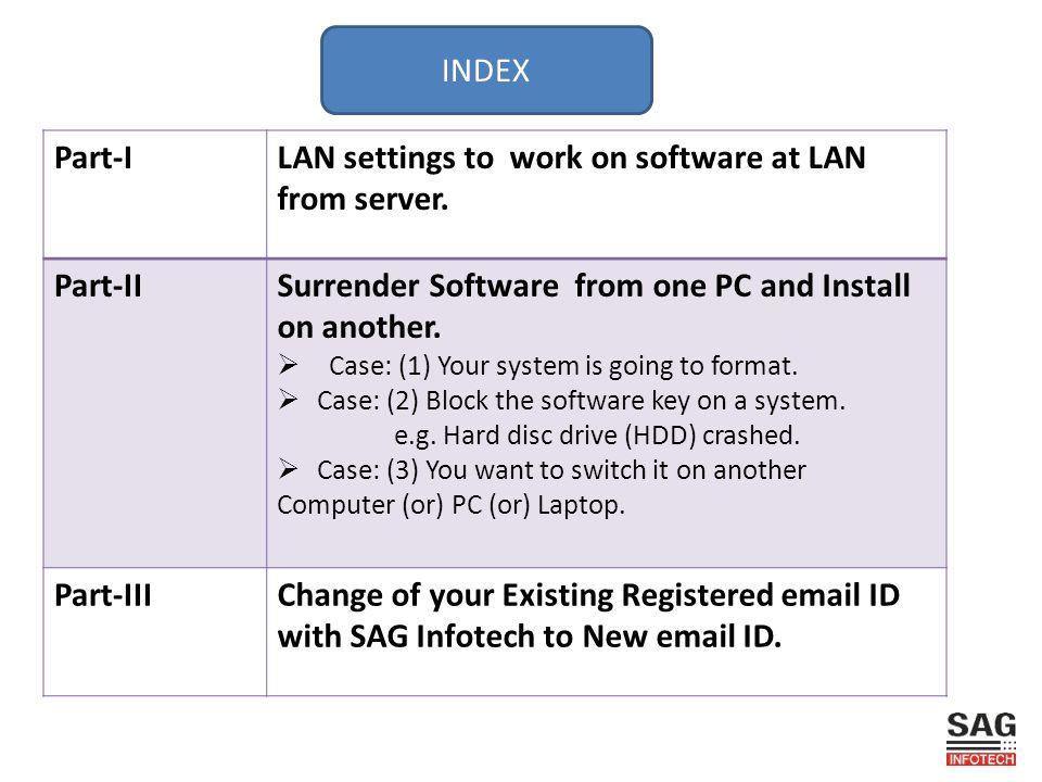 LAN settings to work on software at LAN from server.