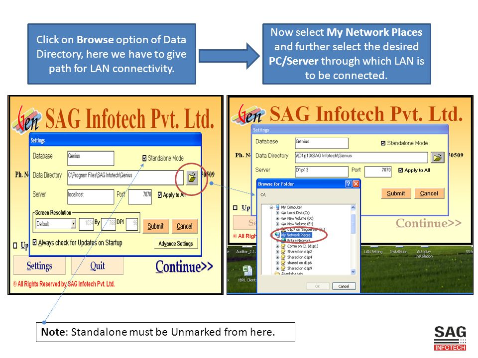 Click on Browse option of Data Directory, here we have to give path for LAN connectivity.