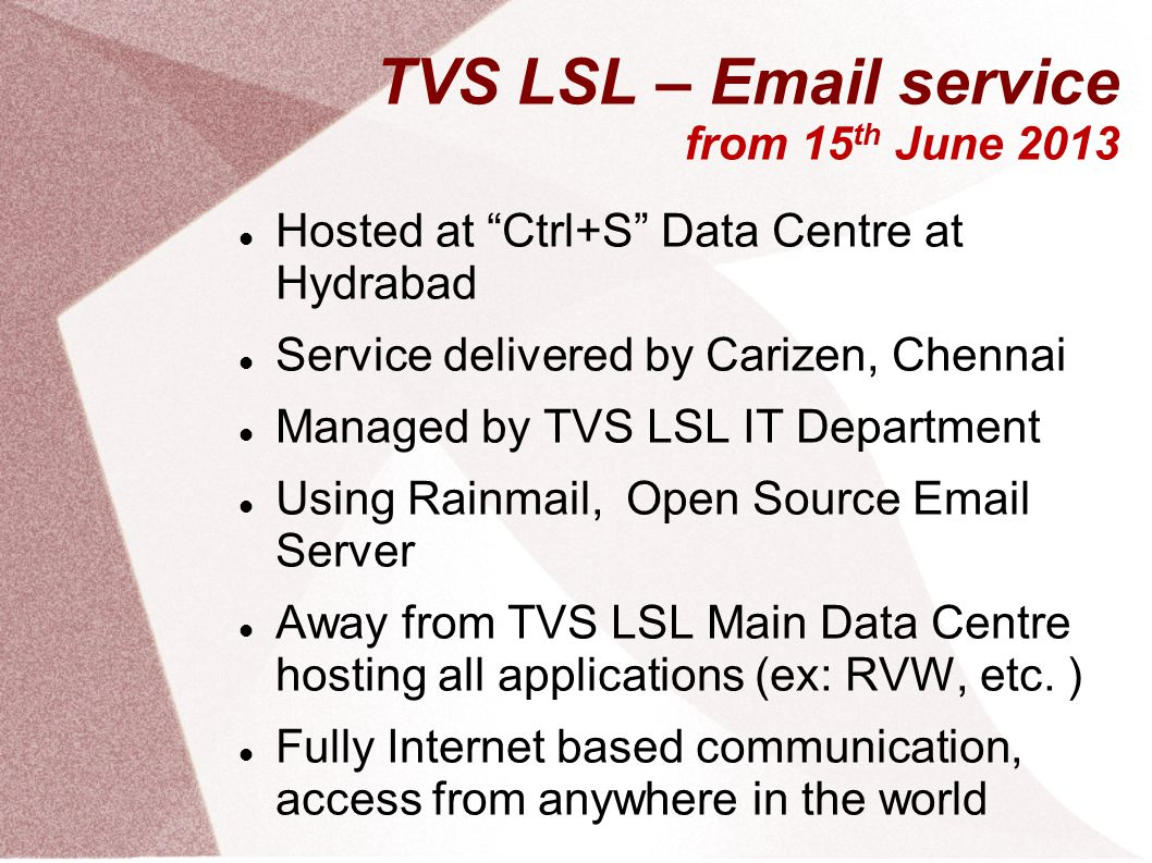 TVS LSL – Email service from 15th June 2013